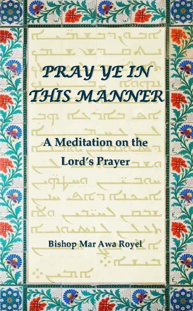 Pray Ye in This Manner